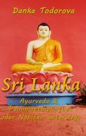 Danka Todorova: Sri Lanka