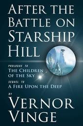 After the Battle on Starship Hill - Prologue to The Children of the Sky