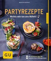 Partyrezepte - Nichts wie ran ans Büfett!