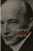 Inka Mülder-Bach: Robert Musil: Der Mann ohne Eigenschaften ★
