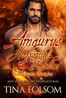 Tina Folsom: Amaurys Hitzköpfige Rebellin (Scanguards Vampire - Buch 2) ★★★★★
