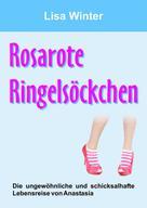 Lisa Winter: Rosarote Ringelsöckchen