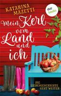 Katarina Mazetti: Mein Kerl vom Land und ich ★★★★