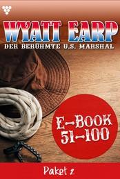 Wyatt Earp Paket 2 – Western - E-Book 51-100