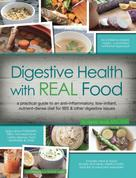 Aglaee Jacob: Digestive Health with REAL Food