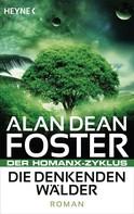 Alan Dean Foster: Die denkenden Wälder ★★★★★