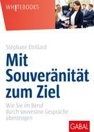 Stéphane Etrillard: Mit Souveränität zum Ziel