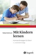 Fabian Grolimund: Mit Kindern lernen