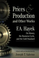 F.A. Hayek: Prices Production