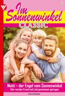 Patricia Vandenberg: Im Sonnenwinkel Classic 1 – Familienroman