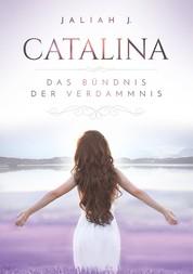 Catalina - Das Bündnis der Verdammnis