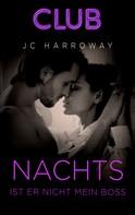 Jc Harroway: Nachts ist er nicht mein Boss ★★★★
