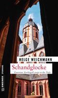Helge Weichmann: Schandglocke ★★★★