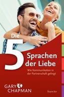 Gary Chapman: Die 5 Sprachen der Liebe ★★★★★