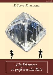 Ein Diamant, so groß wie das Ritz