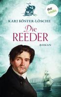 Kari Köster-Lösche: Die Reeder ★★★★