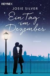 Ein Tag im Dezember - Roman