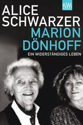 Marion Dönhoff - Ein Widerständiges Leben