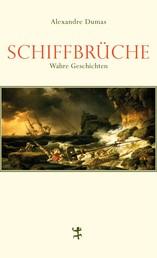 Schiffbrüche - Wahre Geschichten