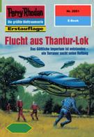 Susan Schwartz: Perry Rhodan 2051: Flucht aus Thantur-Lok ★★★★★