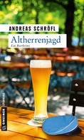 Andreas Schröfl: Altherrenjagd ★★★★