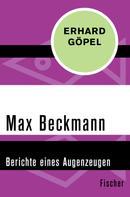 Erhard Göpel: Max Beckmann