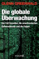 Glenn Greenwald: Die globale Überwachung ★★★★