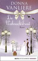 Donna VanLiere: Die Weihnachtsbraut ★★★★
