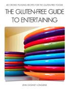 Jenn Dashney-Longbine: The Gluten-Free Guide to Entertaining