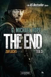 ZUFLUCHT (The End 3) - Endzeit-Thriller