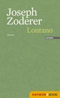 Joseph Zoderer: Lontano