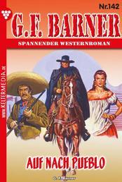 G.F. Barner 142 – Western - Auf nach Pueblo