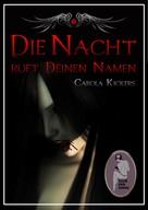 Carola Kickers: Die Nacht ruft deinen Namen ★★