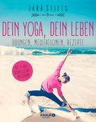 Tara Stiles: Dein Yoga, dein Leben ★★★★