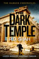 R.D. Shah: The Dark Temple