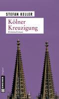 Stefan Keller: Kölner Kreuzigung ★★★★