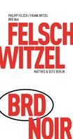Frank Witzel: BRD Noir ★★★