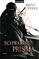 Brent Weeks: Schwarzes Prisma ★★★★★