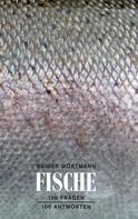 Rainer Wörtmann: Fische