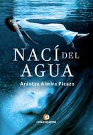Arántza Almira Picazo: Nací del agua