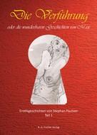 Stephan Paulson: Die Verführung oder die wunderbaren Geschichten von Max ★★★
