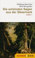 Wolfgang Morscher: Die schönsten Sagen aus der Steiermark ★★★★
