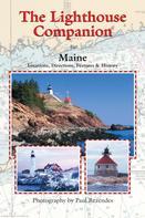 Paul Rezendes: The Lighthouse Companion for Maine