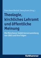 Franz Xaver Bischof: Theologie, kirchliches Lehramt und öffentliche Meinung