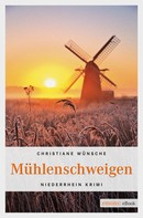 Christiane Wünsche: Mühlenschweigen ★★★