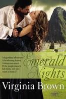 Virginia Brown: Emerald Nights