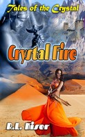 Russell L Kiser: Crystal Fire