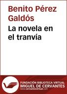 Benito Pérez Galdós: La novela en el tranvía
