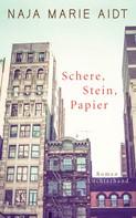 Naja Marie Aidt: Schere, Stein, Papier ★★★★