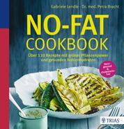 No-Fat-Cookbook - Über 110 Rezepte mit grüner Pflanzenpower und gesunden Kohlenhydraten